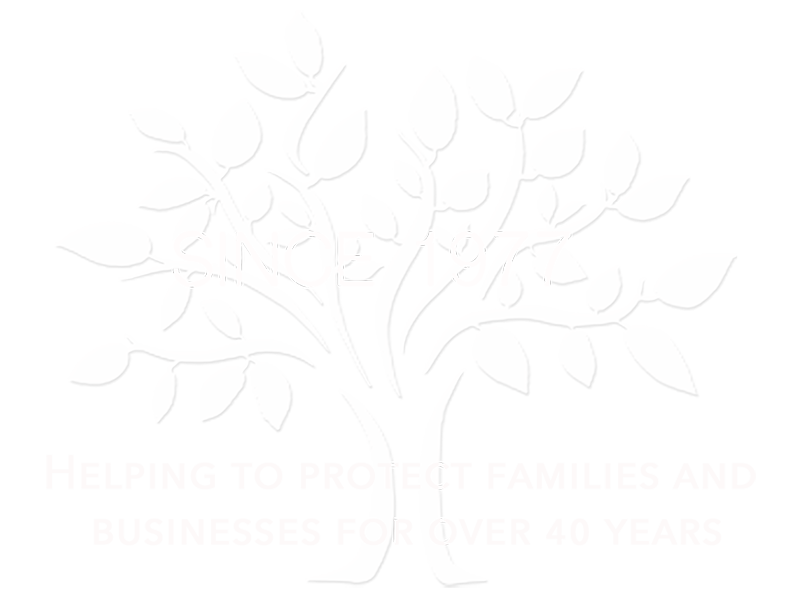 Since 1977, Protecting families and businesses for over 40 years